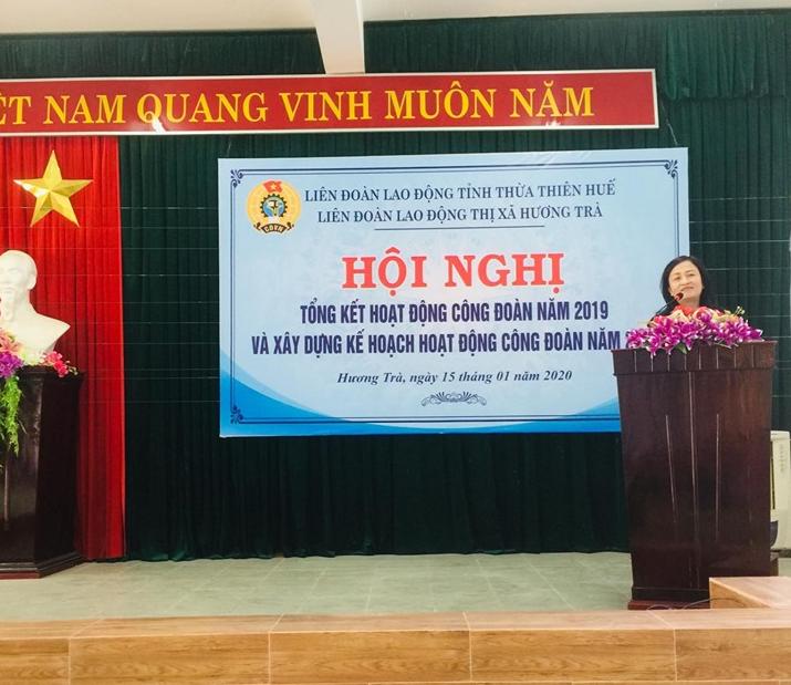 Liên đoàn Lao động thị xã Hương Trà tổ chức Hội nghị tổng kết hoạt động Công đoàn năm 2019 và xây dựng kế hoạch hoạt động năm 2020